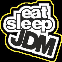 Eat Sleep JDM - Ем сплю JDM
