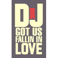 DJ, got us fallin in love - DJ, мы влюбились друг в друга